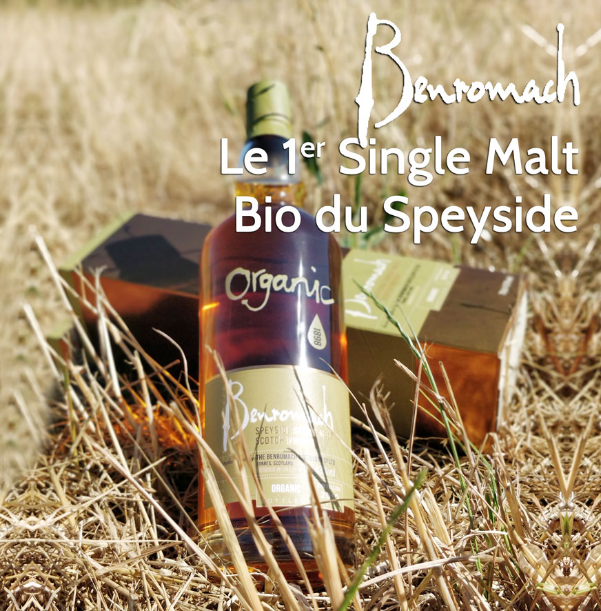 Whisky Benromach - 1er Single Malt Bio du Speyside